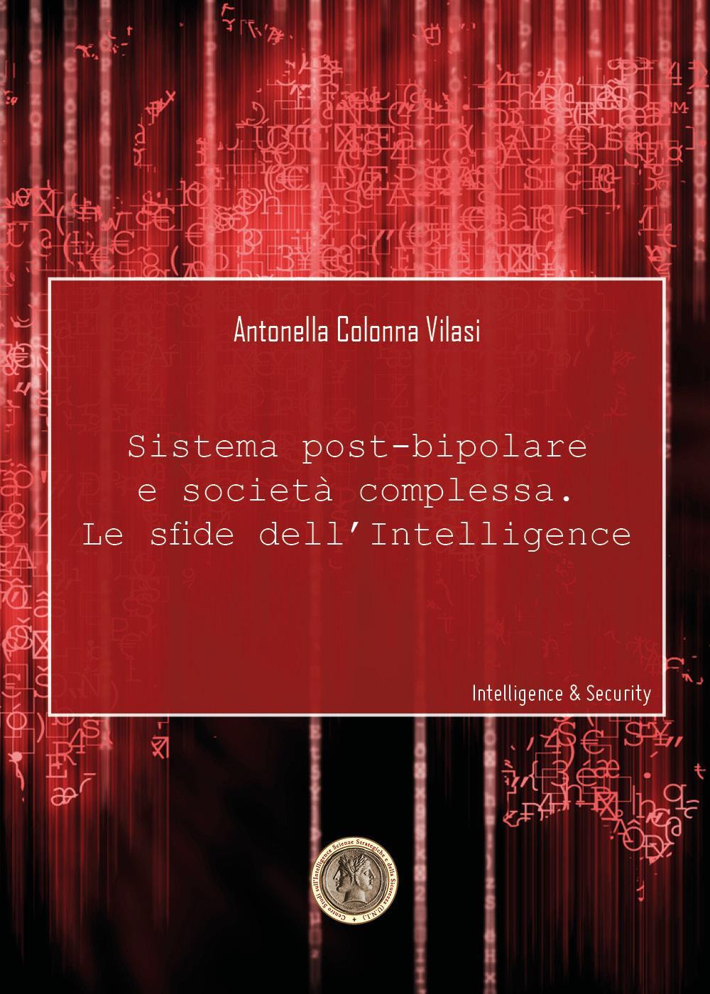 Sistema post-bipolare e società complessa. Le sfide dell'Intelligence