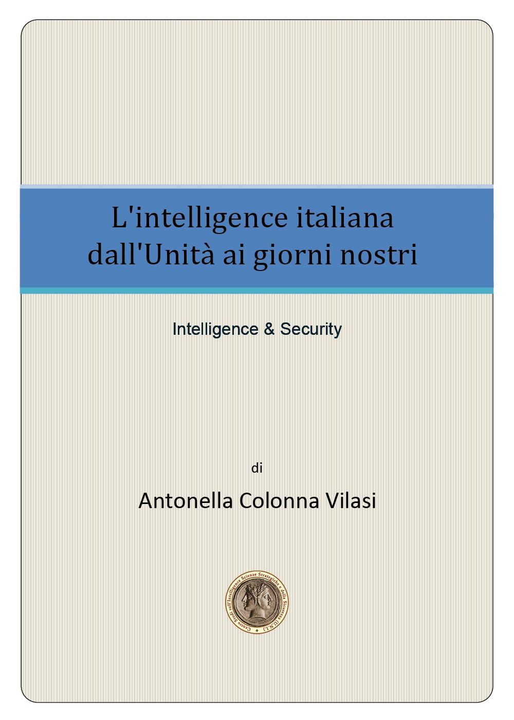 L'intelligence italiana dall'Unità ai giorni nostri