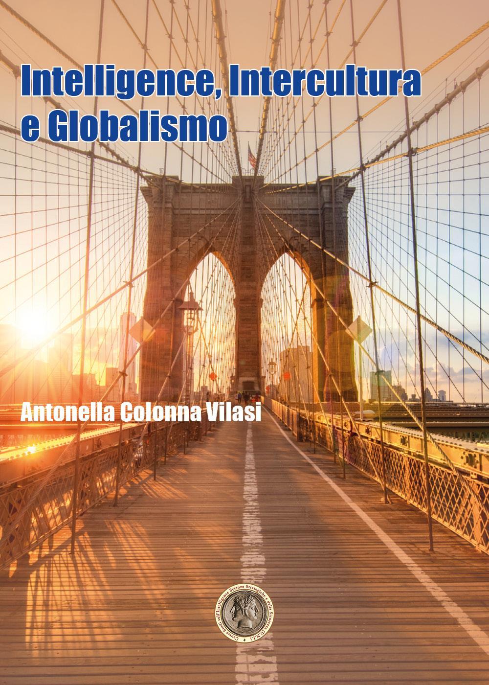 Intelligence, Intercultura e Globalismo