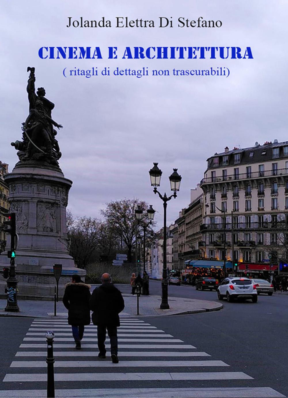 Cinema e Architettura (ritagli di dettagli non trascurabili)
