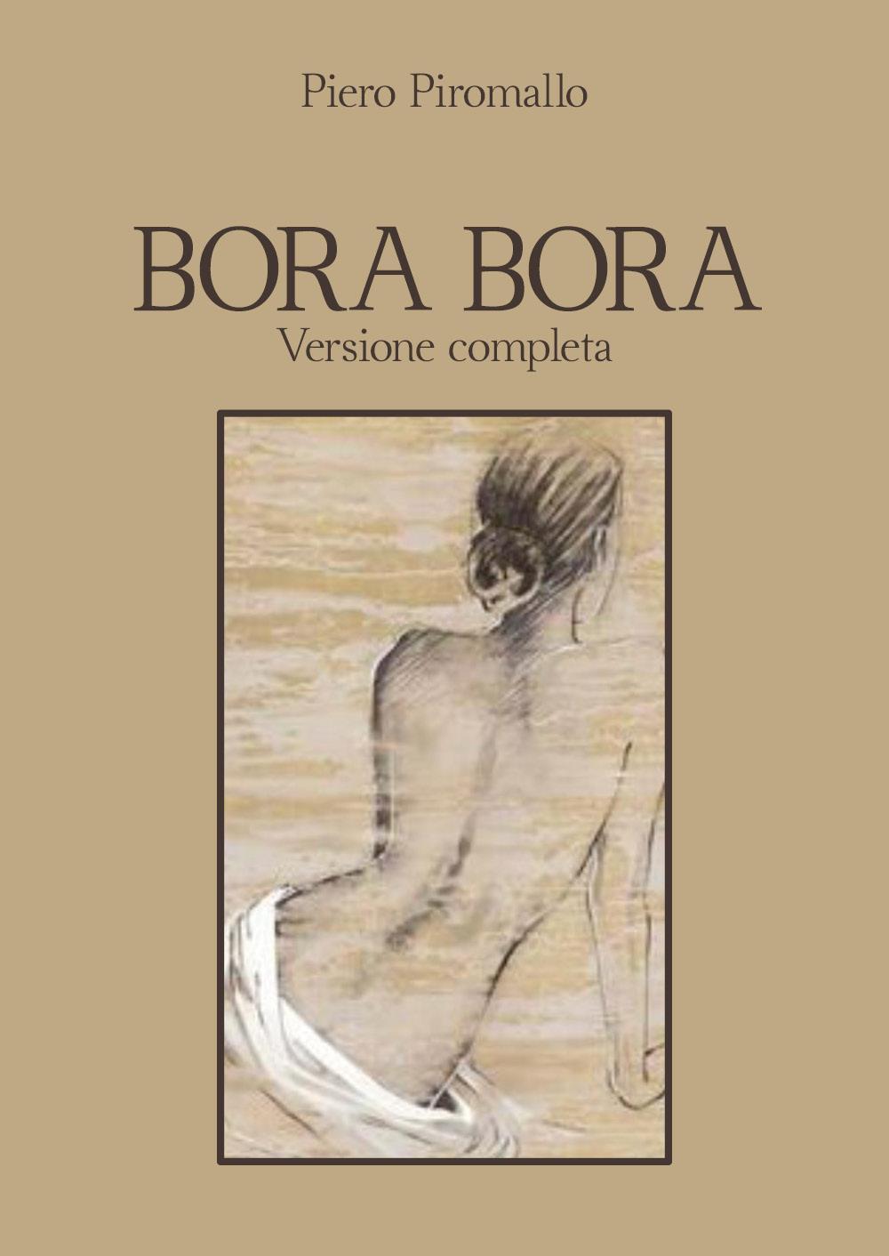Bora Bora. Versione completa