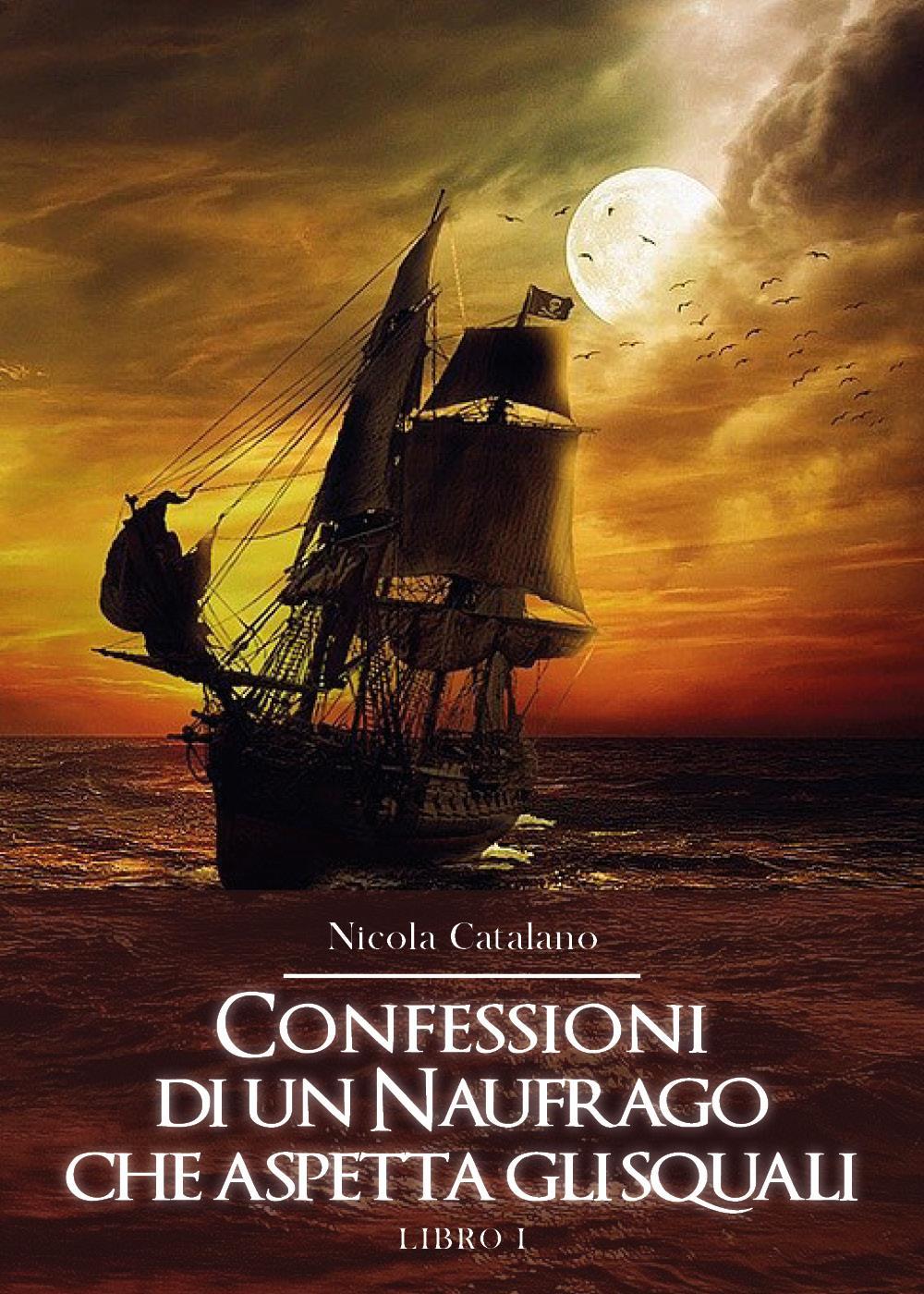 Confessioni di un Naufrago che aspetta gli squali.