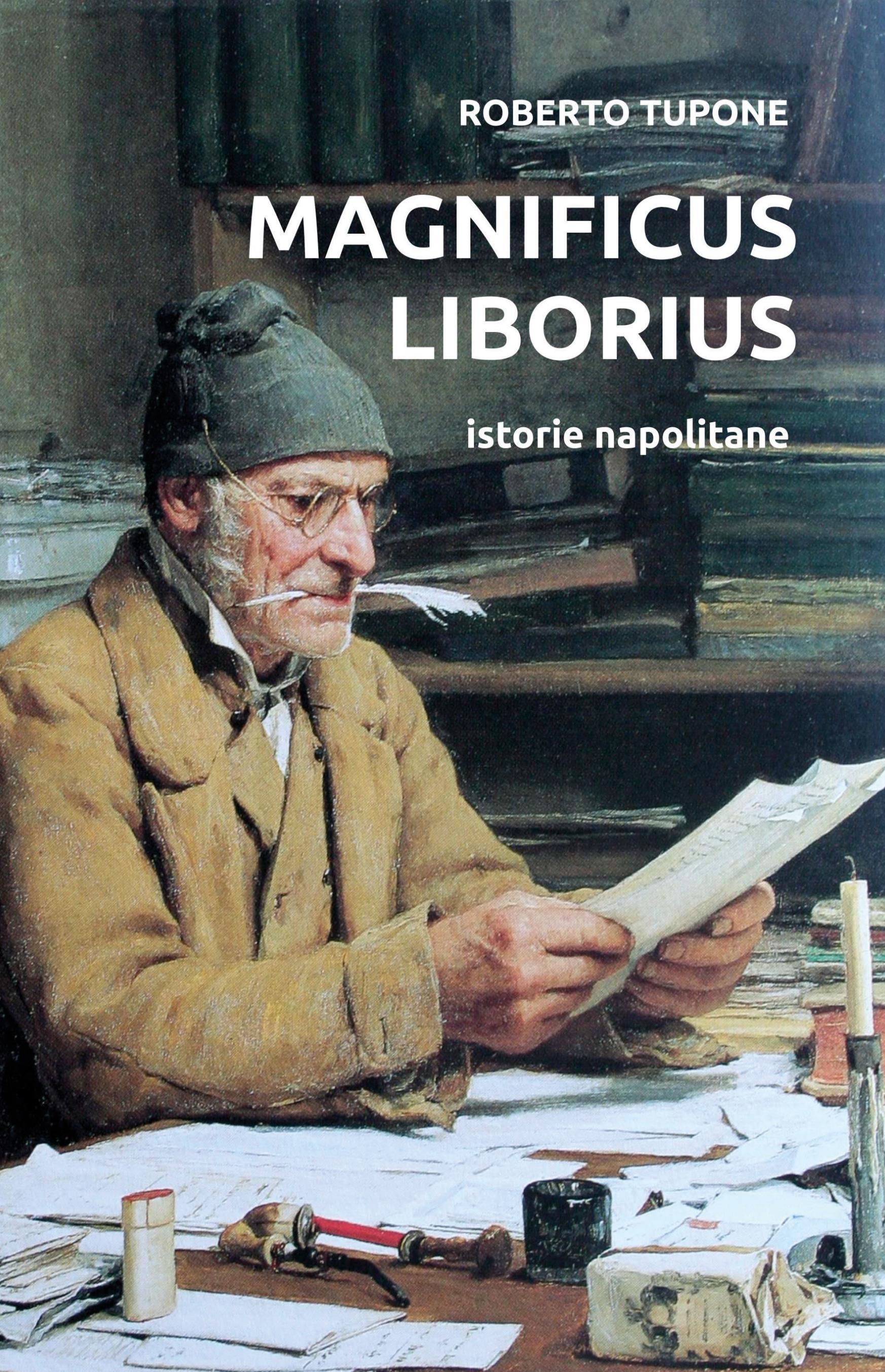 Magnificus Liborius istorie napolitane