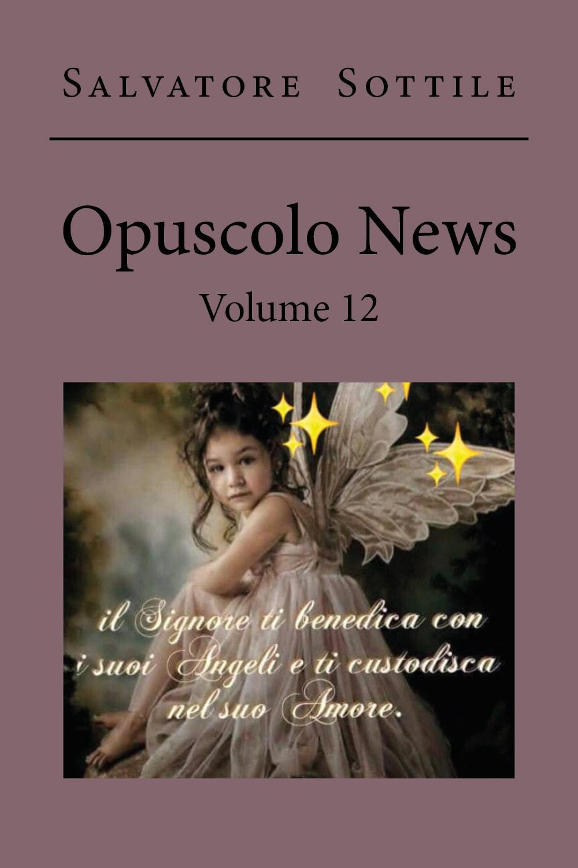 Opuscolo News. Volume 12