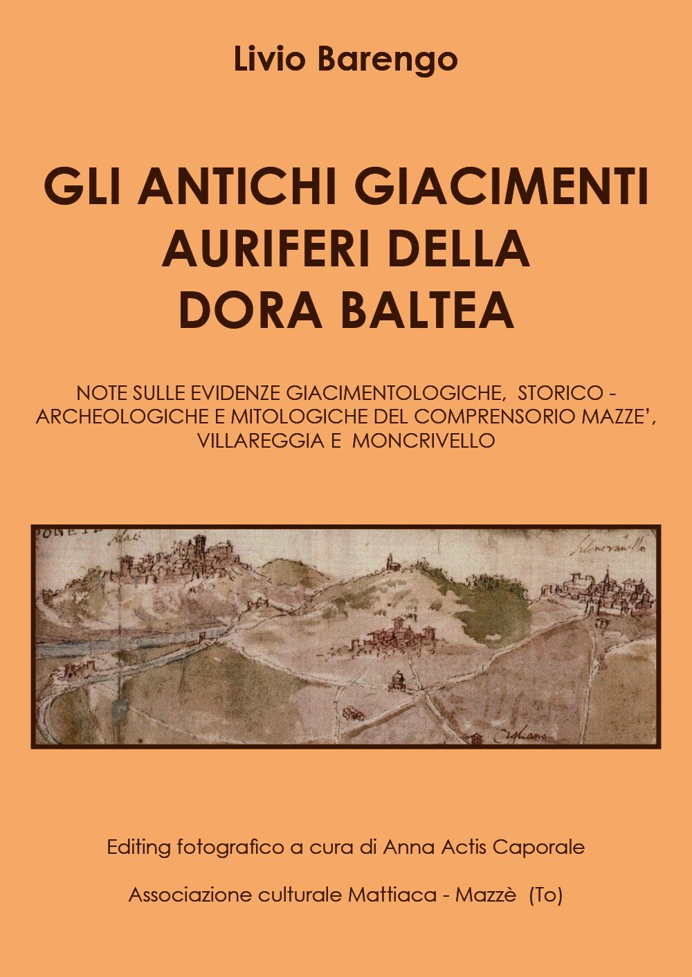 Gli antichi giacimenti auriferi sulla Dora Baltea