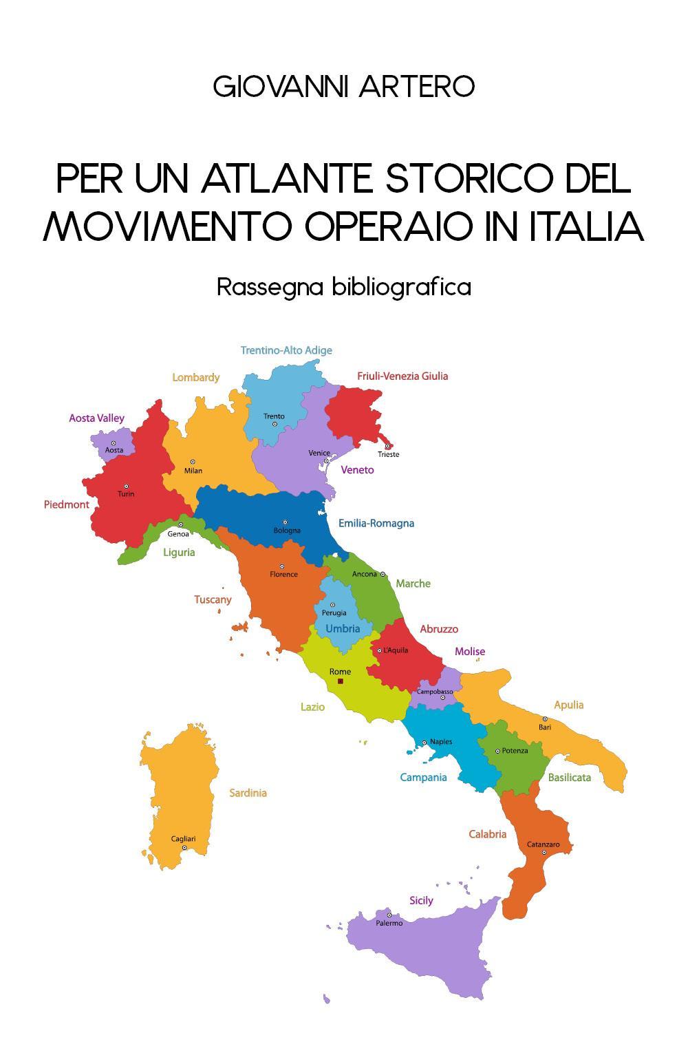 Per un atlante storico del movimento operaio in Italia