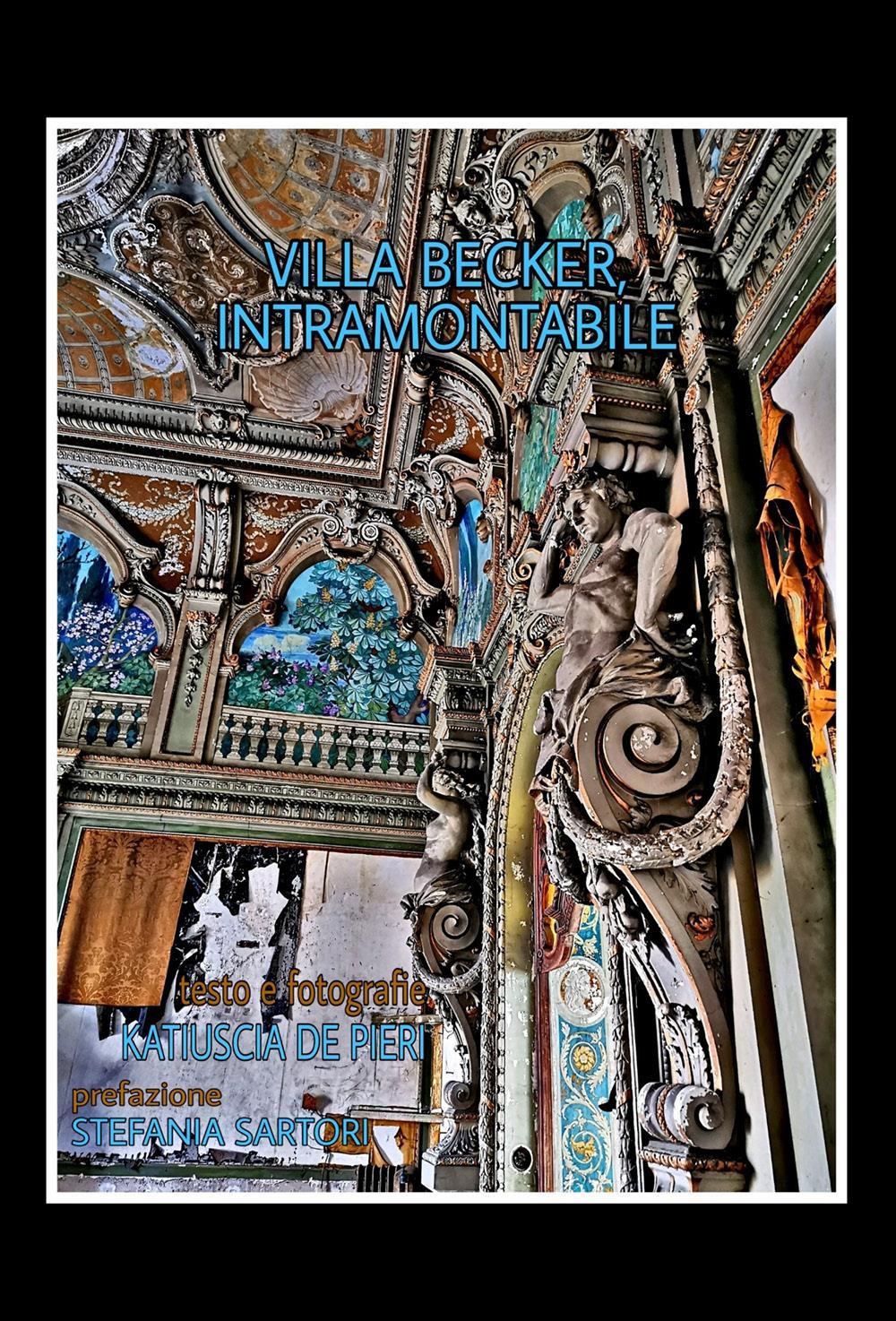 Villa Becker, intramontabile