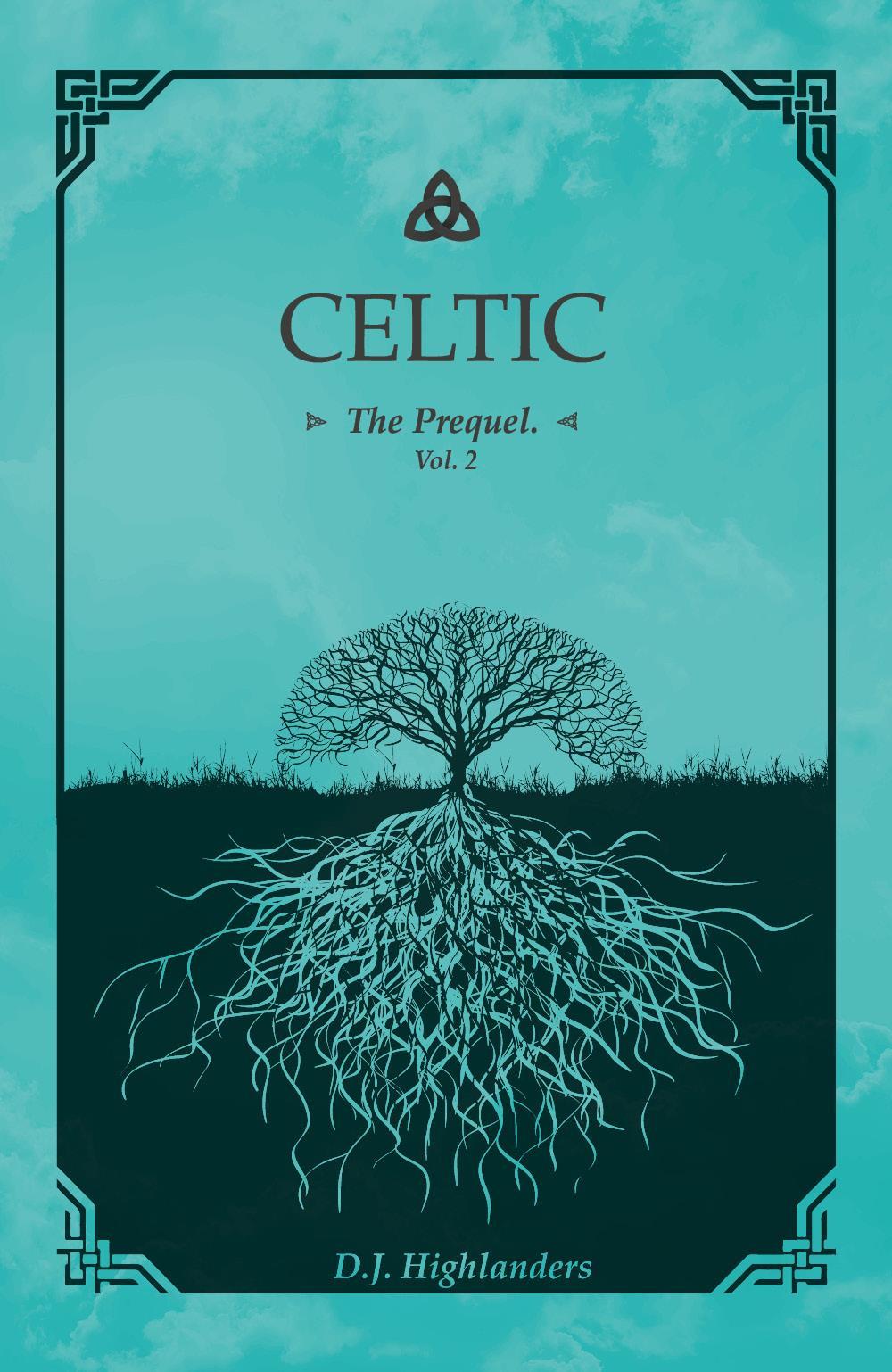 Celtic - the prequel Vol.2