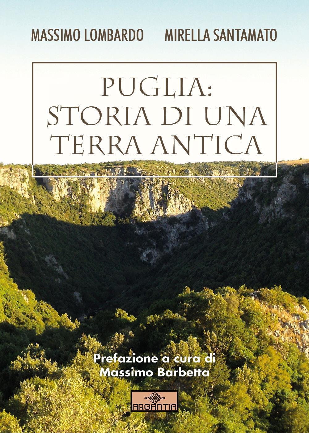 Puglia: Storia di una terra antica
