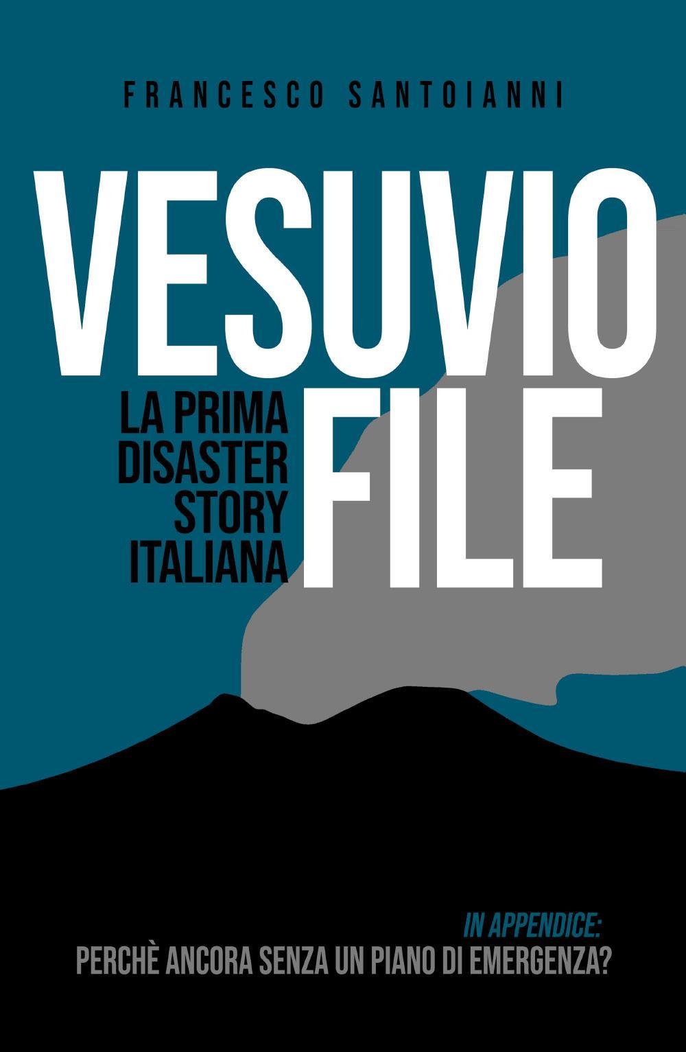 Vesuvio File - La prima Disaster Story italiana