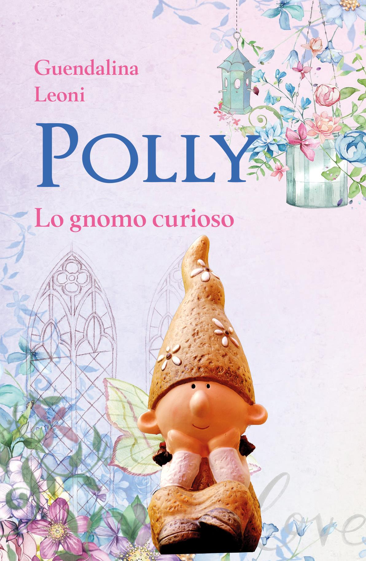 Polly lo gnomo curioso