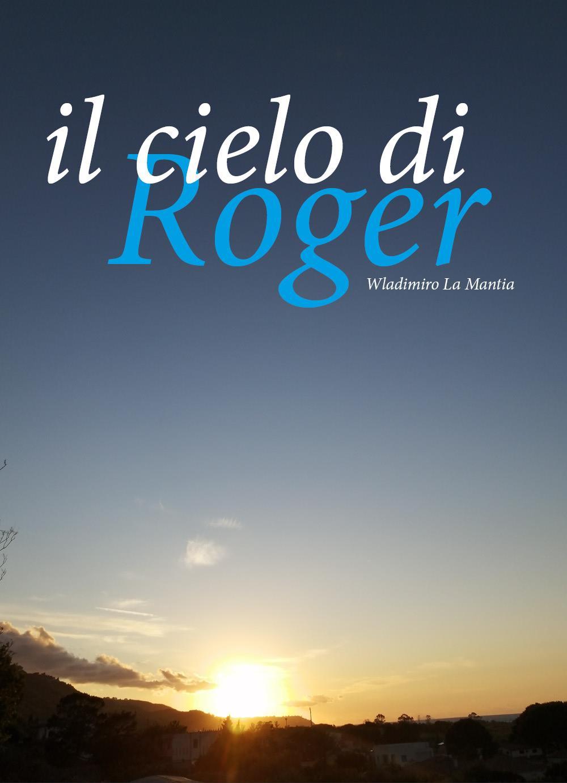 Il cielo di Roger