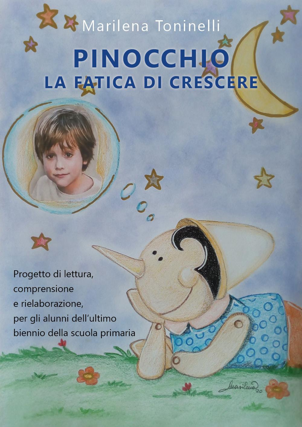 Pinocchio la fatica di crescere