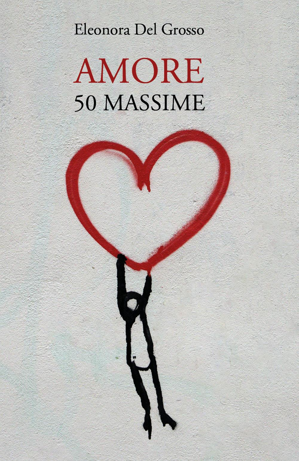 Amore. 50 Massime