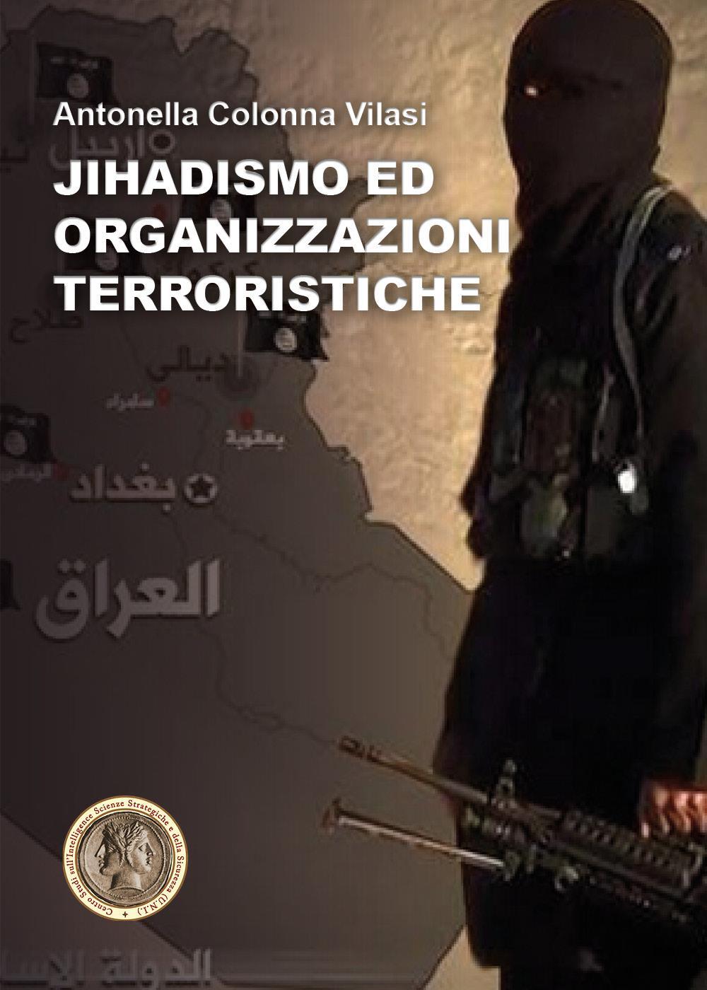 Jihadismo ed Organizzazioni Terroristiche