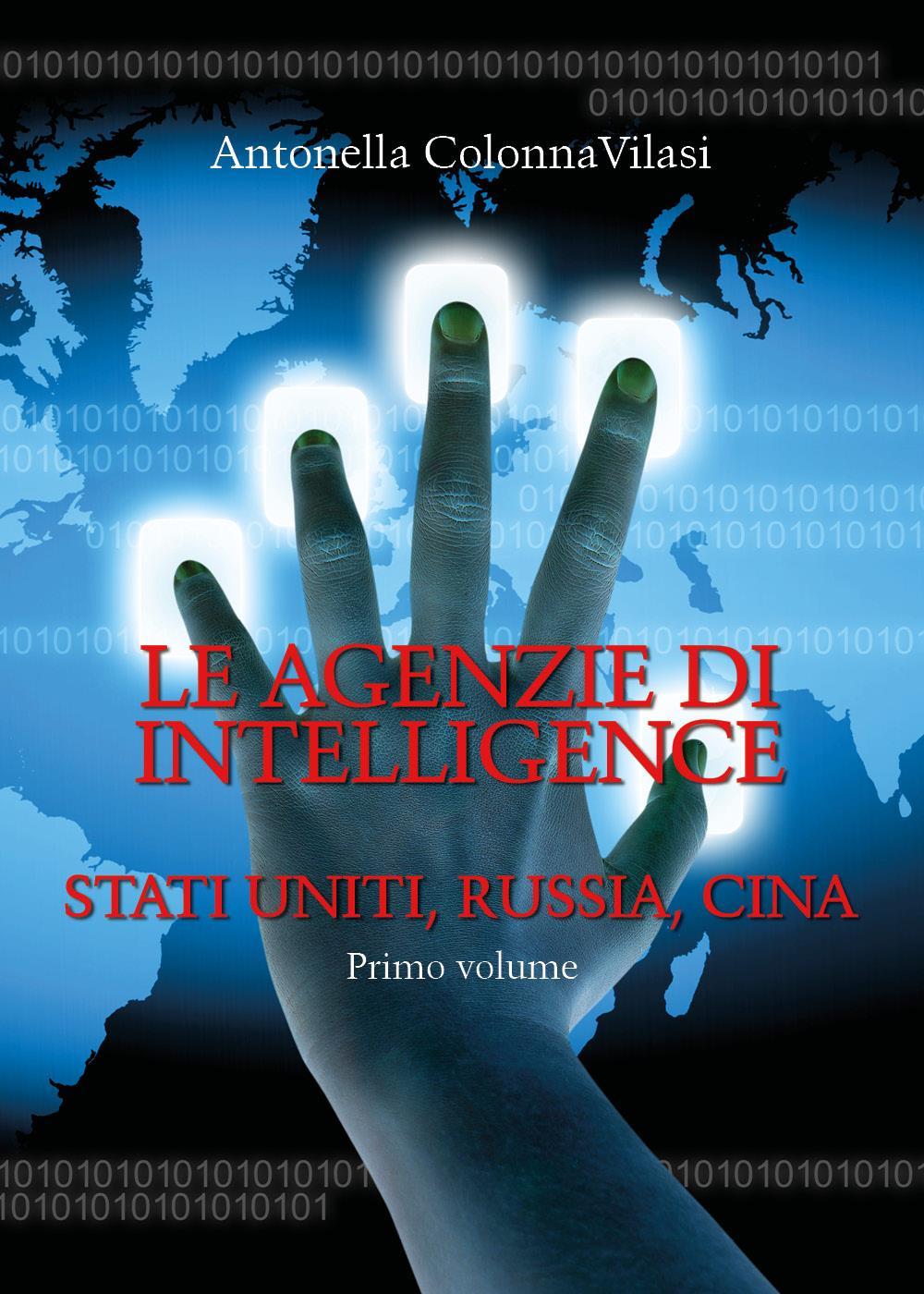 Le agenzie di intelligence Vol.1