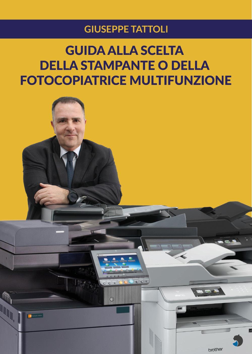 Guida alla scelta della stampante o della fotocopiatrice multifunzione