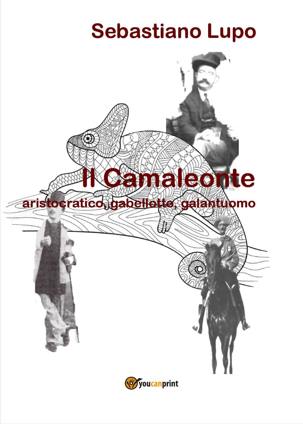 Il Camaleonte, aristocratico, gabellotto, galantuomo