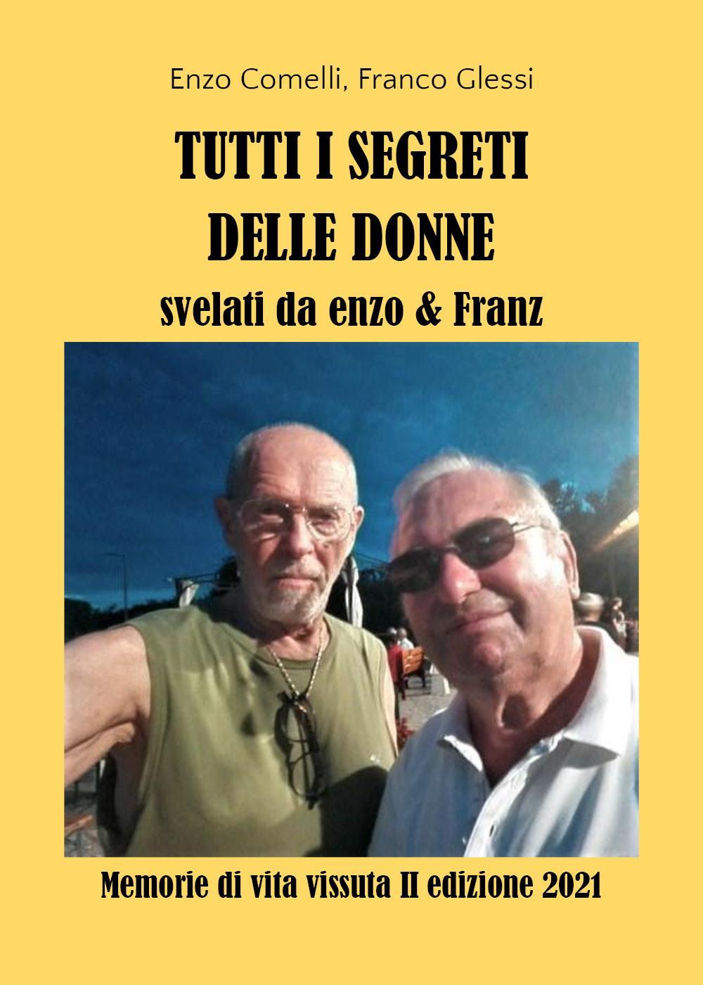 Tutti i segreti delle donne svelati da Enzo e Franz