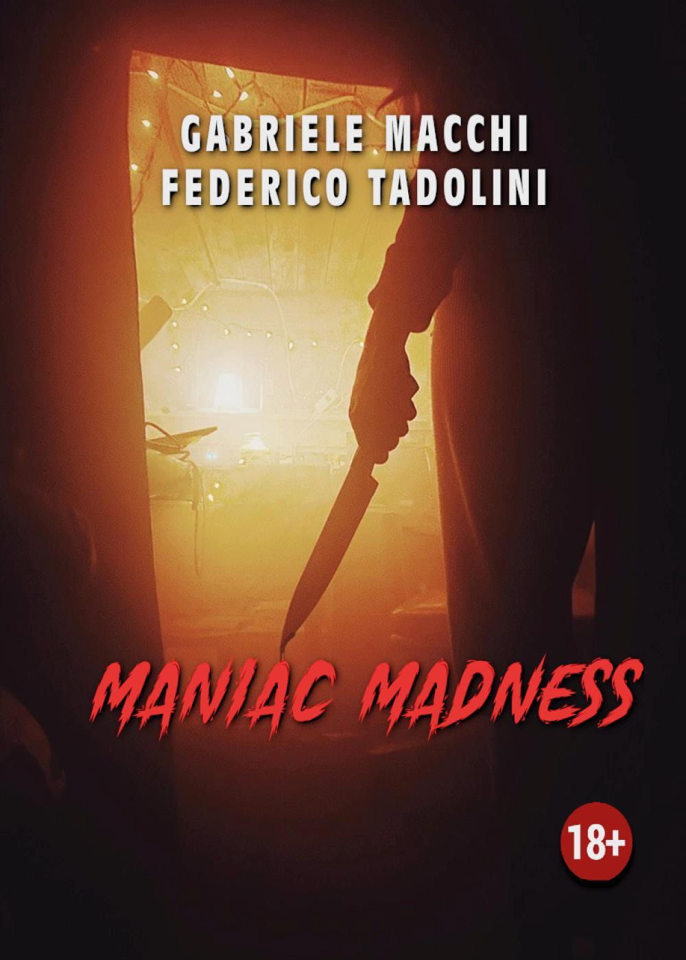 Maniac Madness