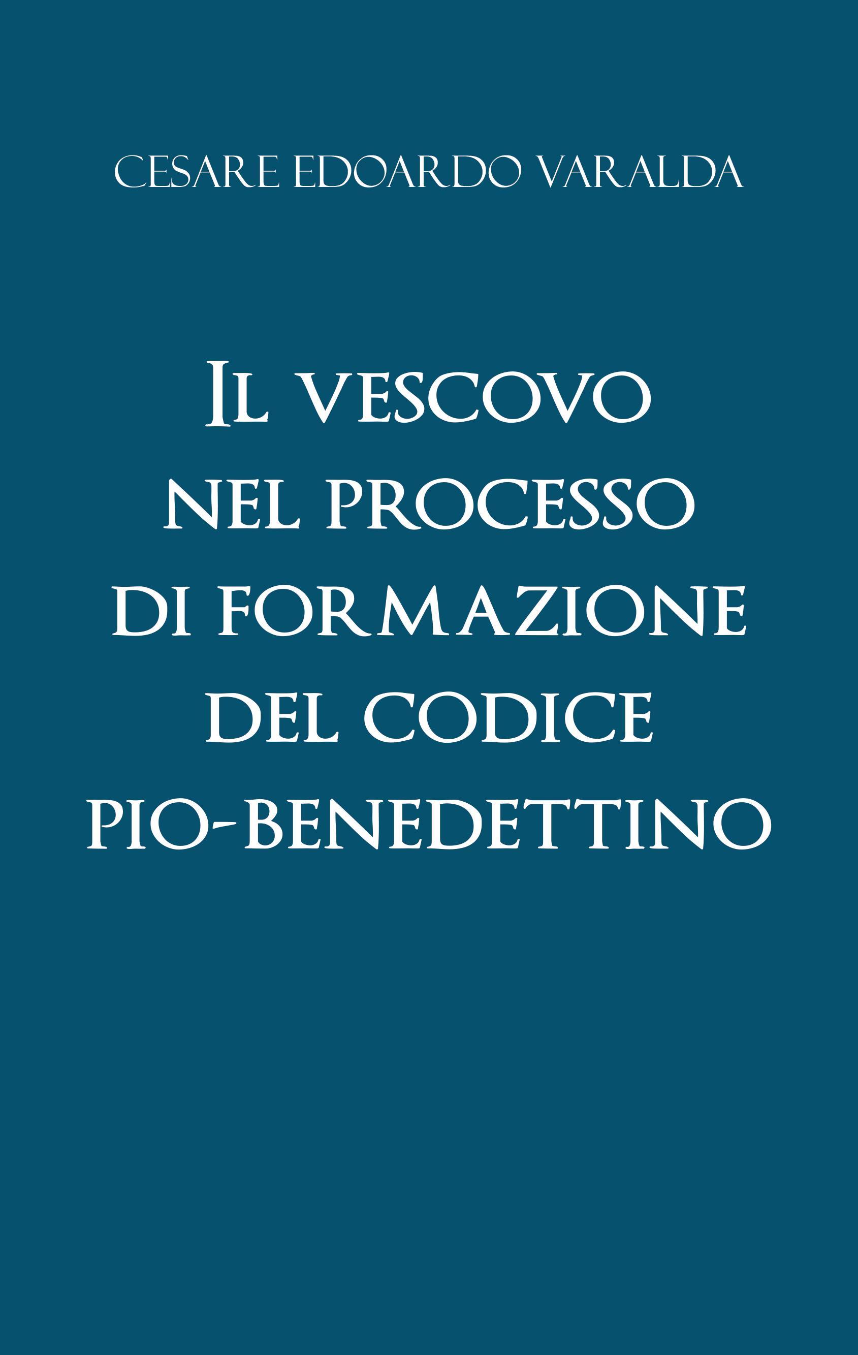 Il vescovo nel processo di formazione del codice Pio-Benedettino