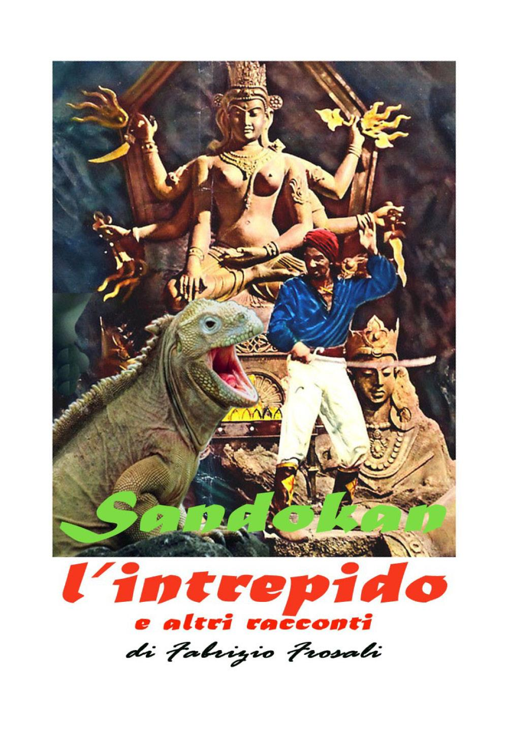 Sandokan l'intrepido e altri racconti
