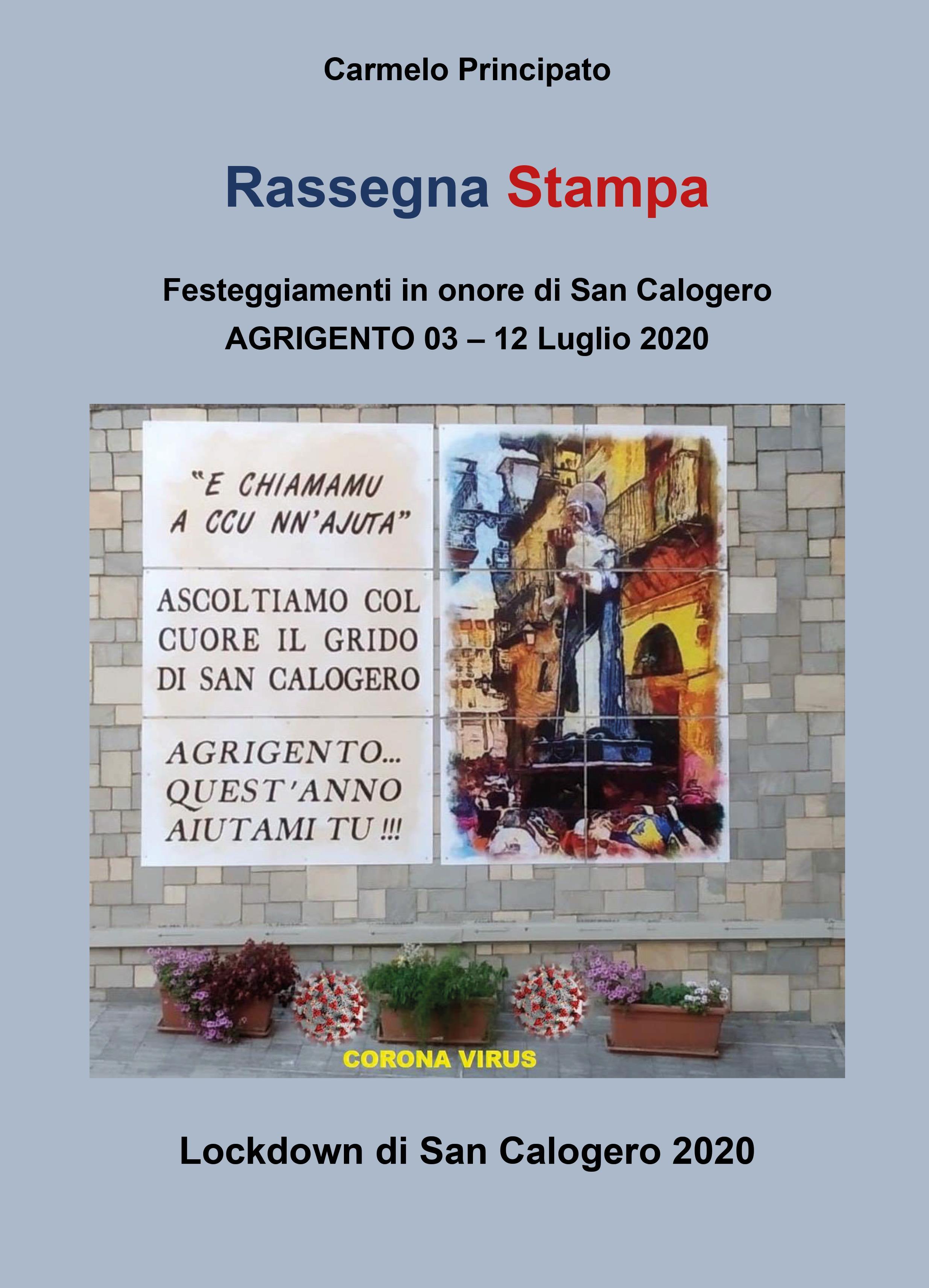 Rassegna Stampa - Festeggiamenti in onore di San Calogero - Agrigento 03-12 Luglio 2020