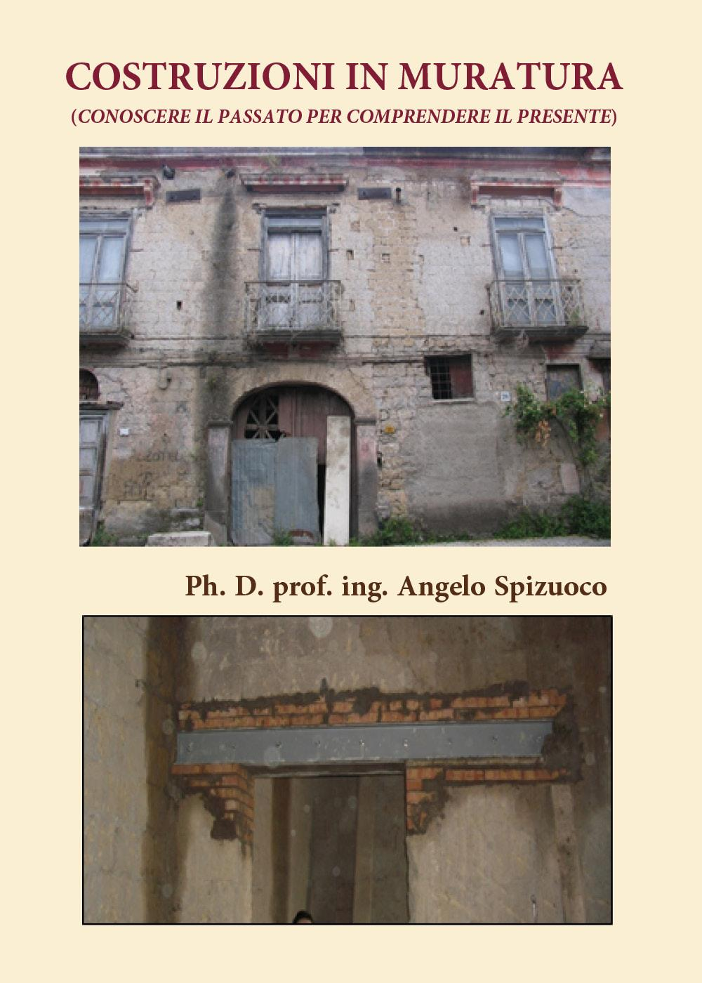 Costruzioni in Muratura (Conoscere il passato per comprendere il presente)