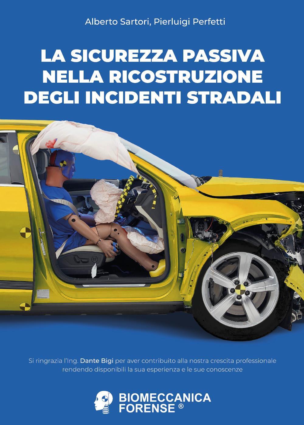 La sicurezza passiva nella ricostruzione degli incidenti stradali