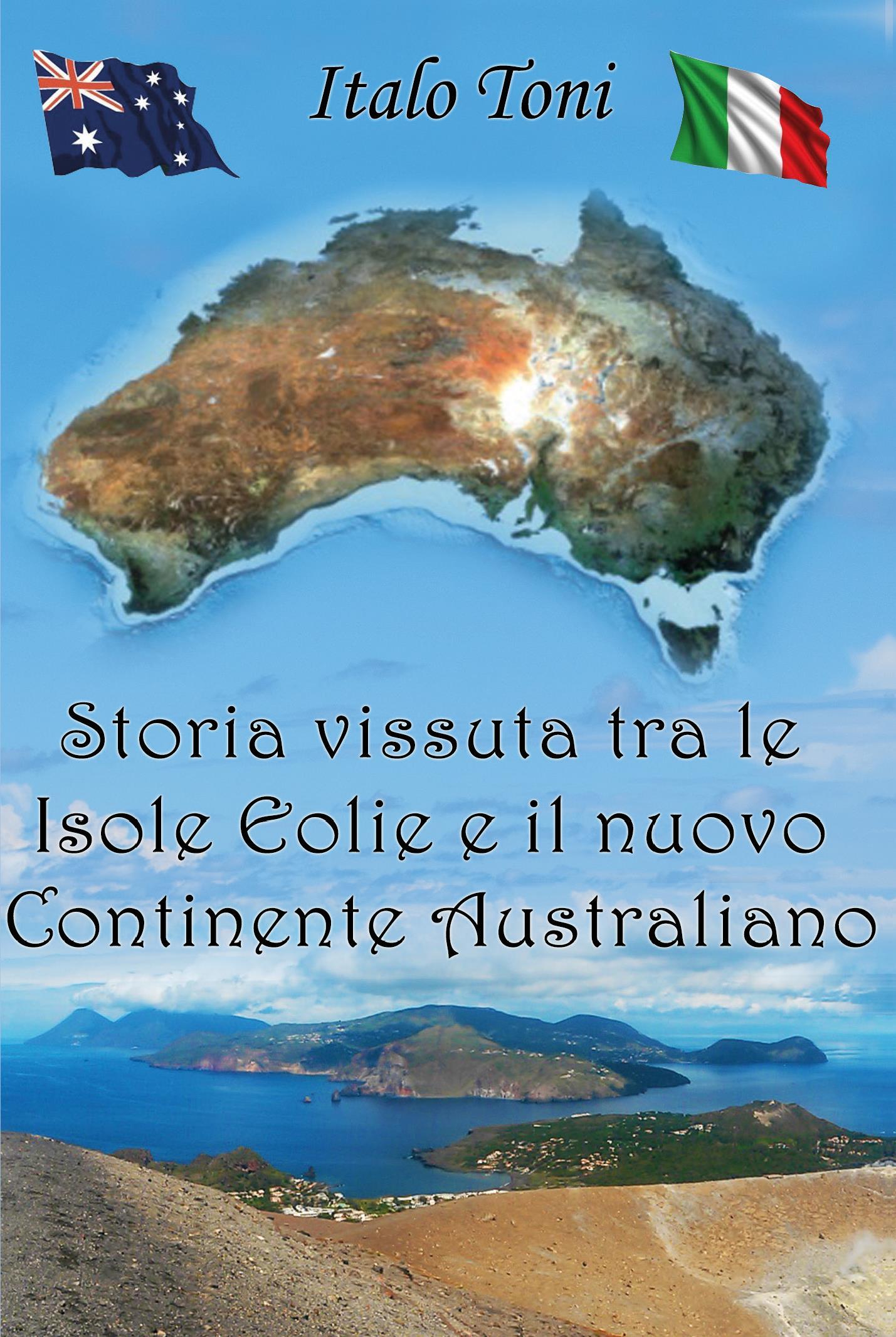 Storia vissuta tra le isole Eolie e il Nuovo Continente Australiano