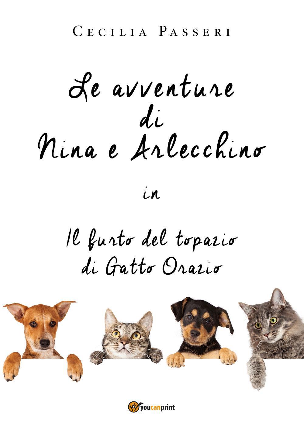 Le avventure di Nina e Arlecchino in il furto del topazio di Gatto Orazio
