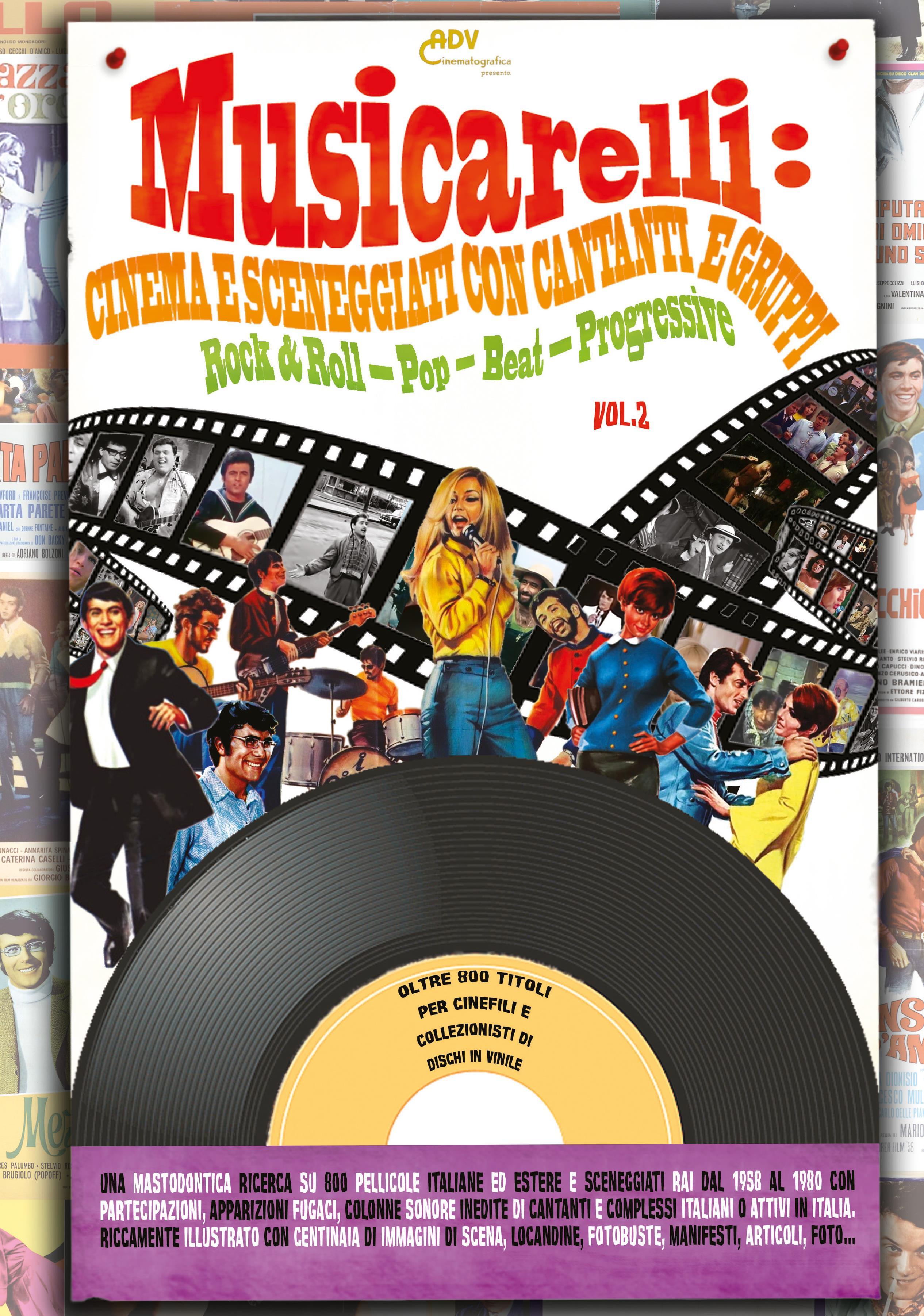 Musicarelli: Cinema e Sceneggiati con cantanti e gruppi Rock & Roll - Pop - Beat - Progressive (Vol.2)