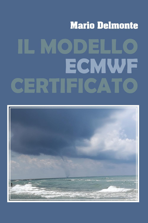 Il modello ECMWF verificato