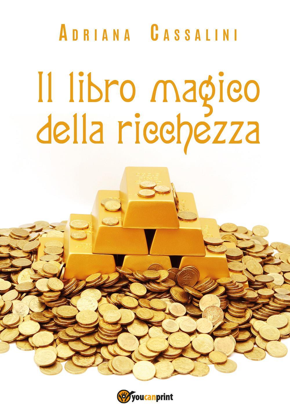 Il libro magico della ricchezza