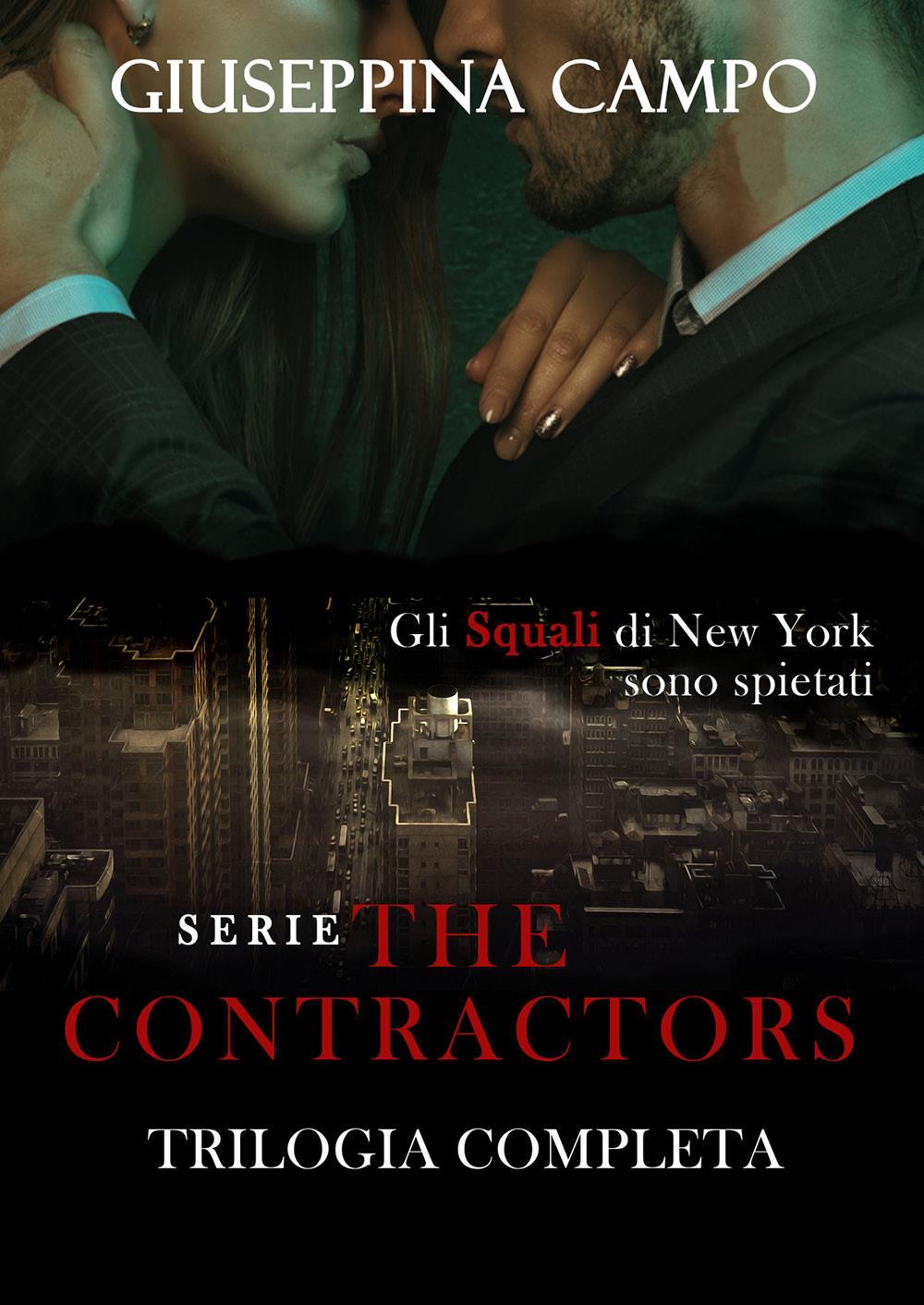 The Contractors. La trilogia completa