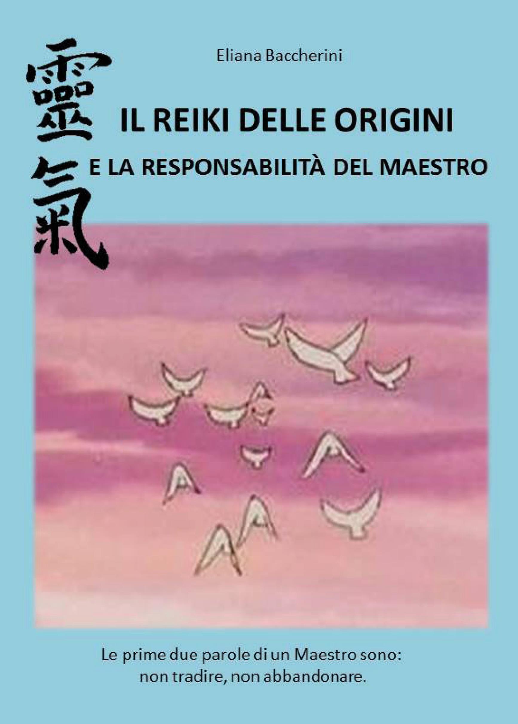 Il Reiki delle Origini e la Responsabilità del Maestro