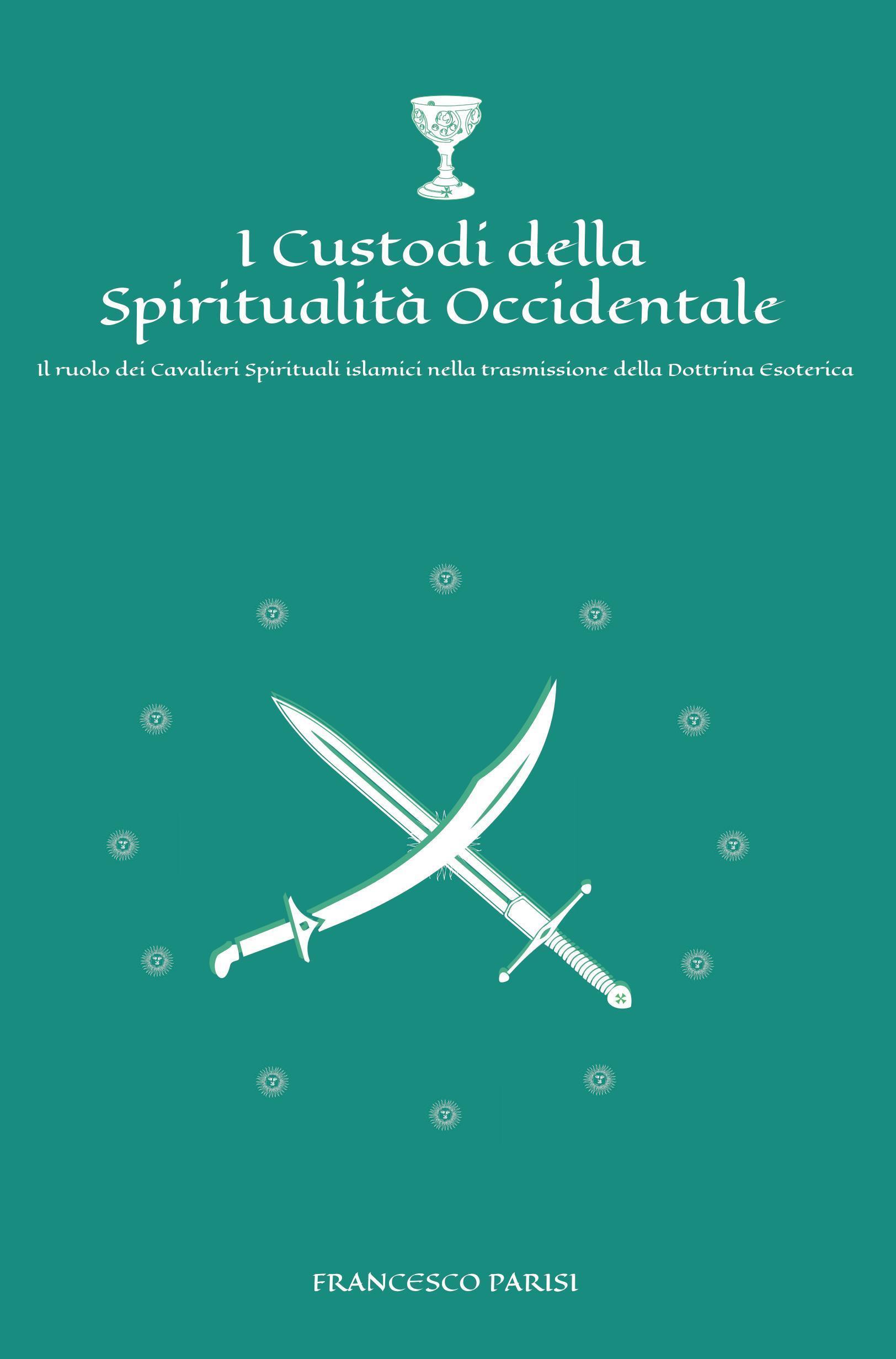 I custodi della spiritualità occidentale
