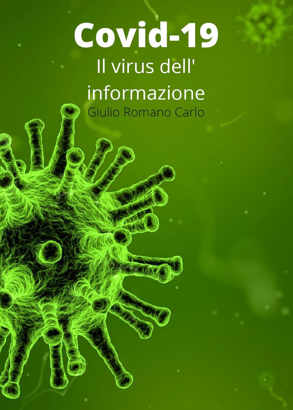 Covid-19: Il virus dell'informazione