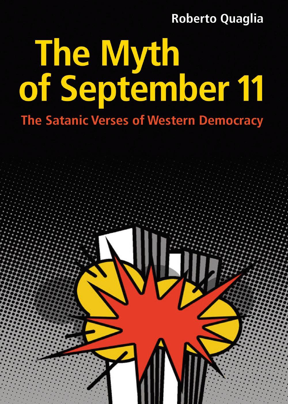 The Myth of September 11: The Satanic Verses of Western Democracy