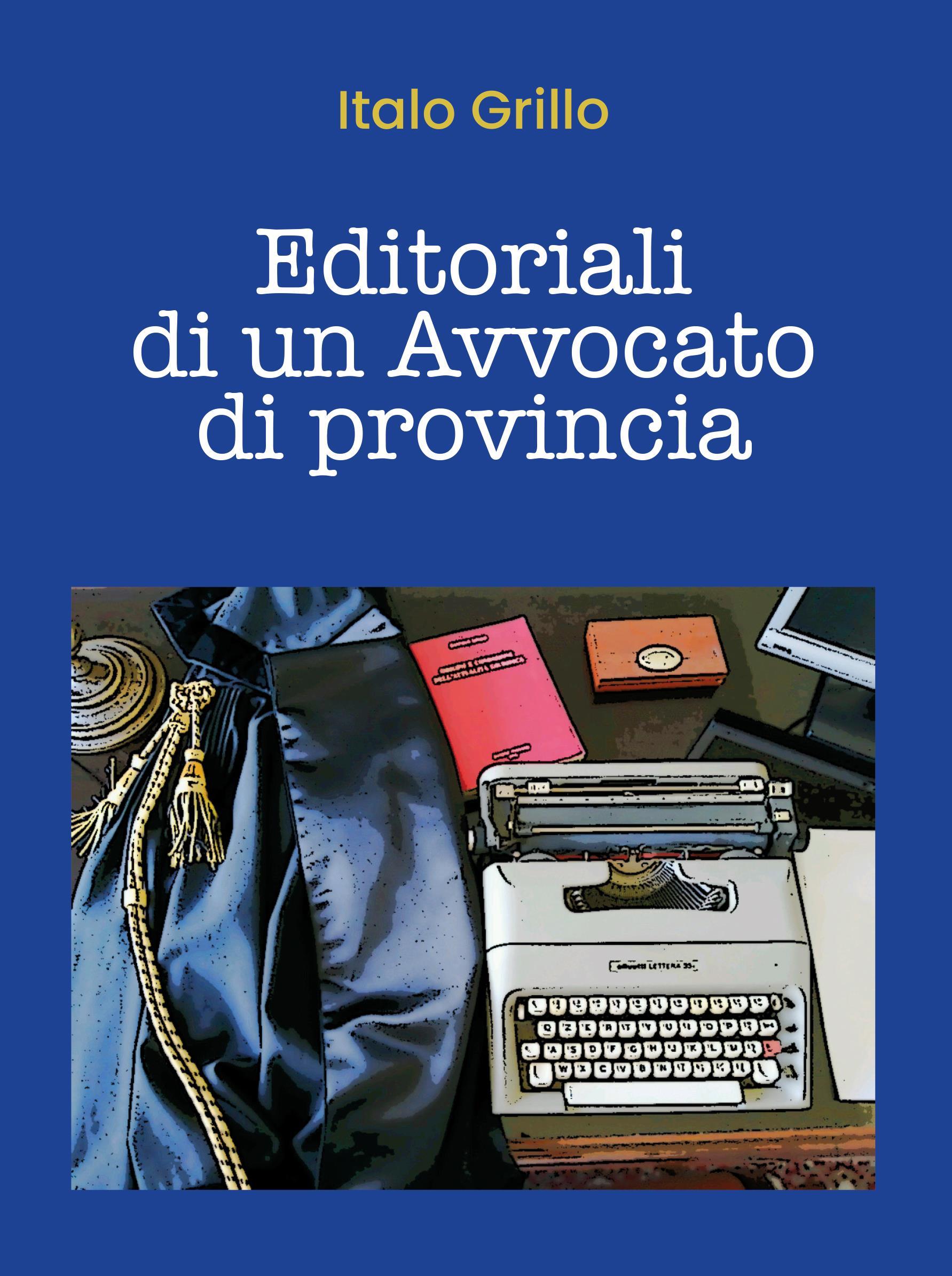 Editoriali di un Avvocato di provincia