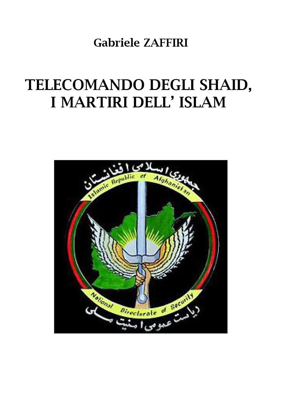 Telecomando degli Shaid, i martiri dell'Islam