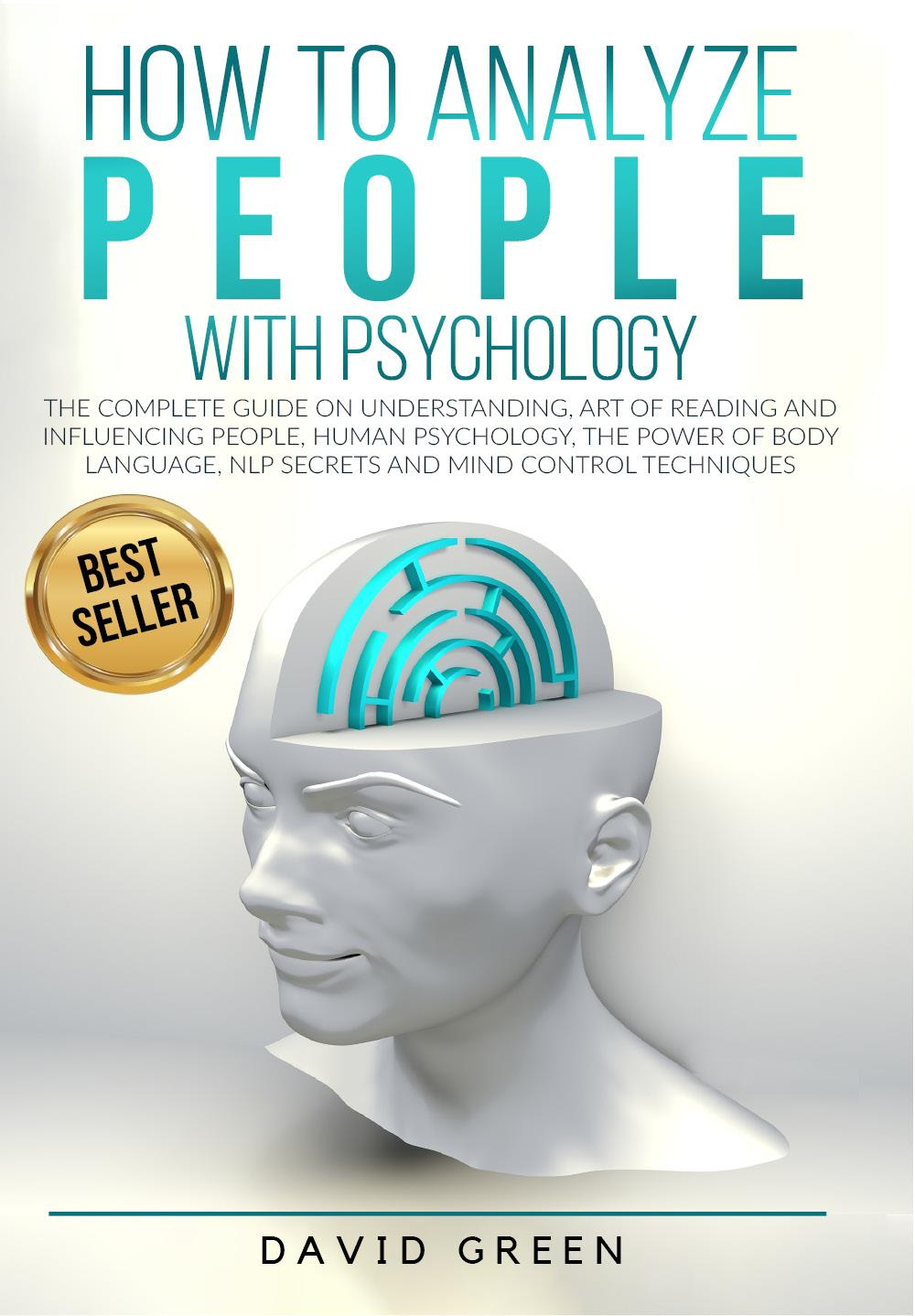 How to analyze people with psychology