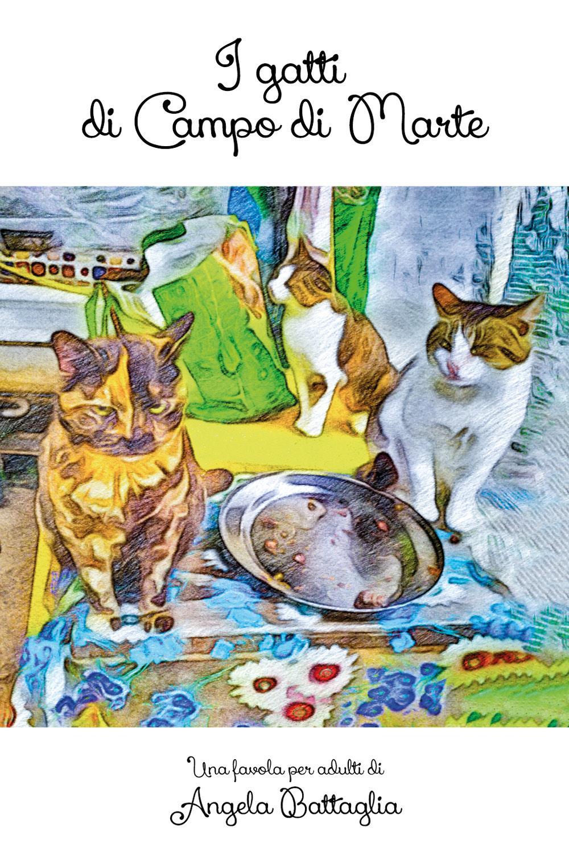 I gatti di Campo di Marte