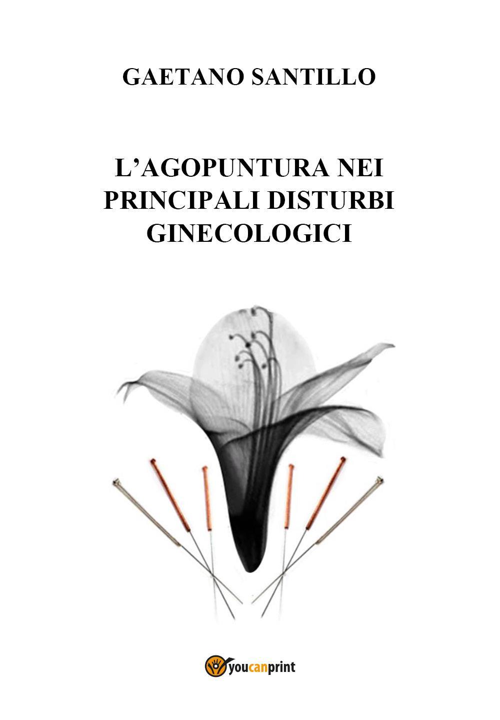 L'agopuntura nei principali disturbi ginecologici