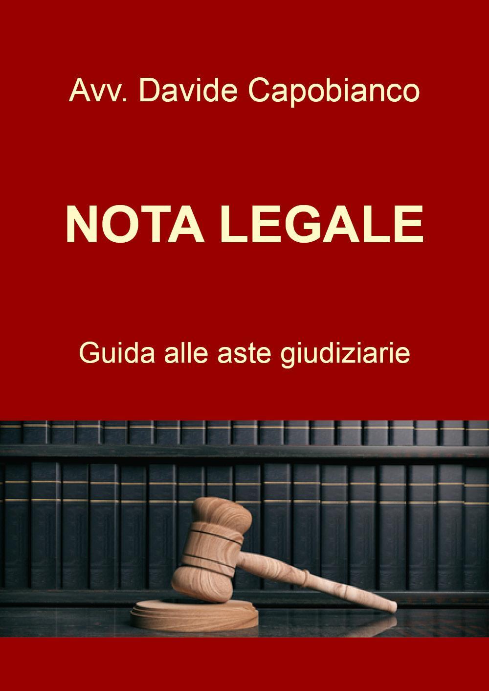 Nota Legale - guida alle aste giudiziarie