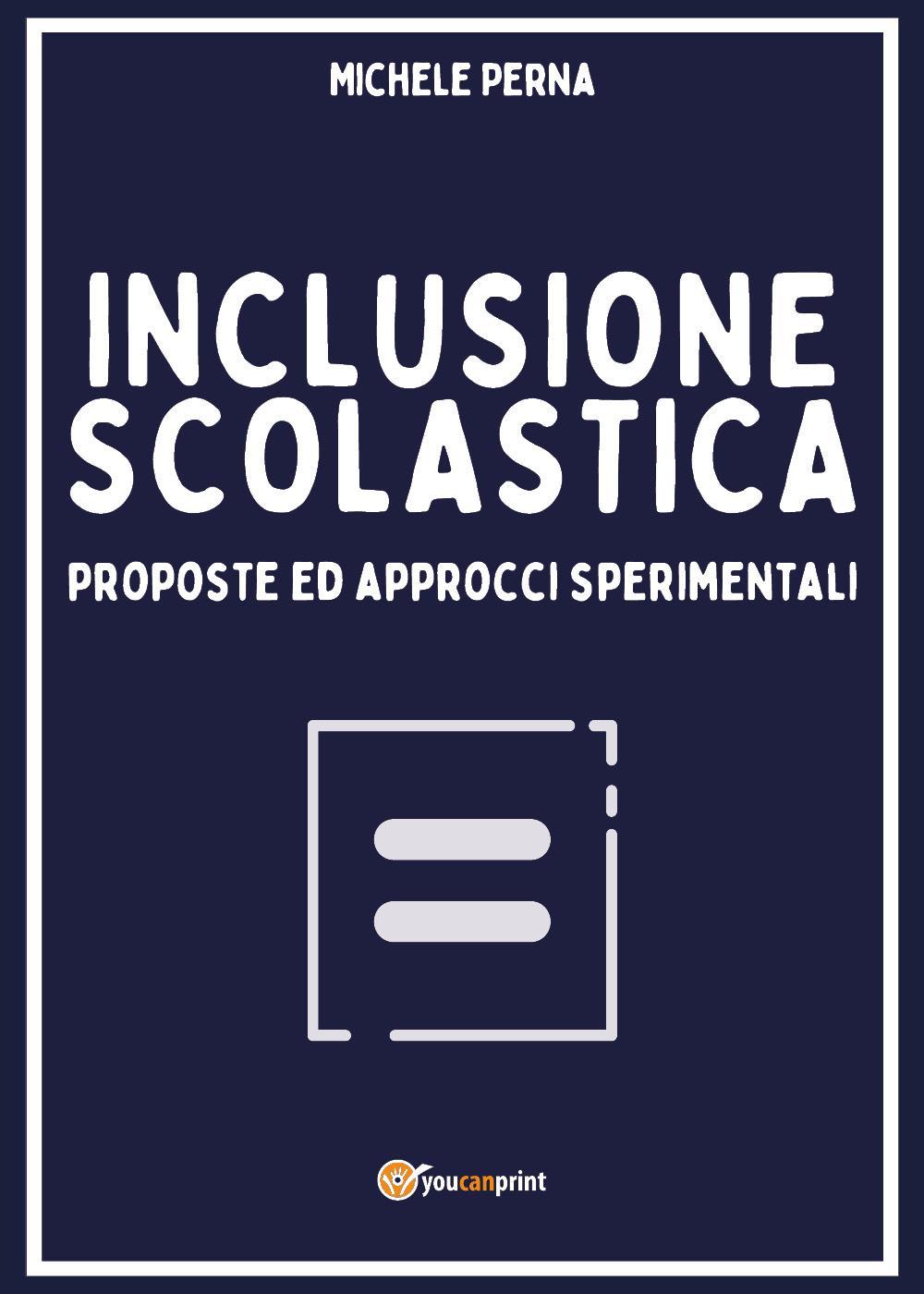 Inclusione scolastica: proposte ed approcci sperimentali