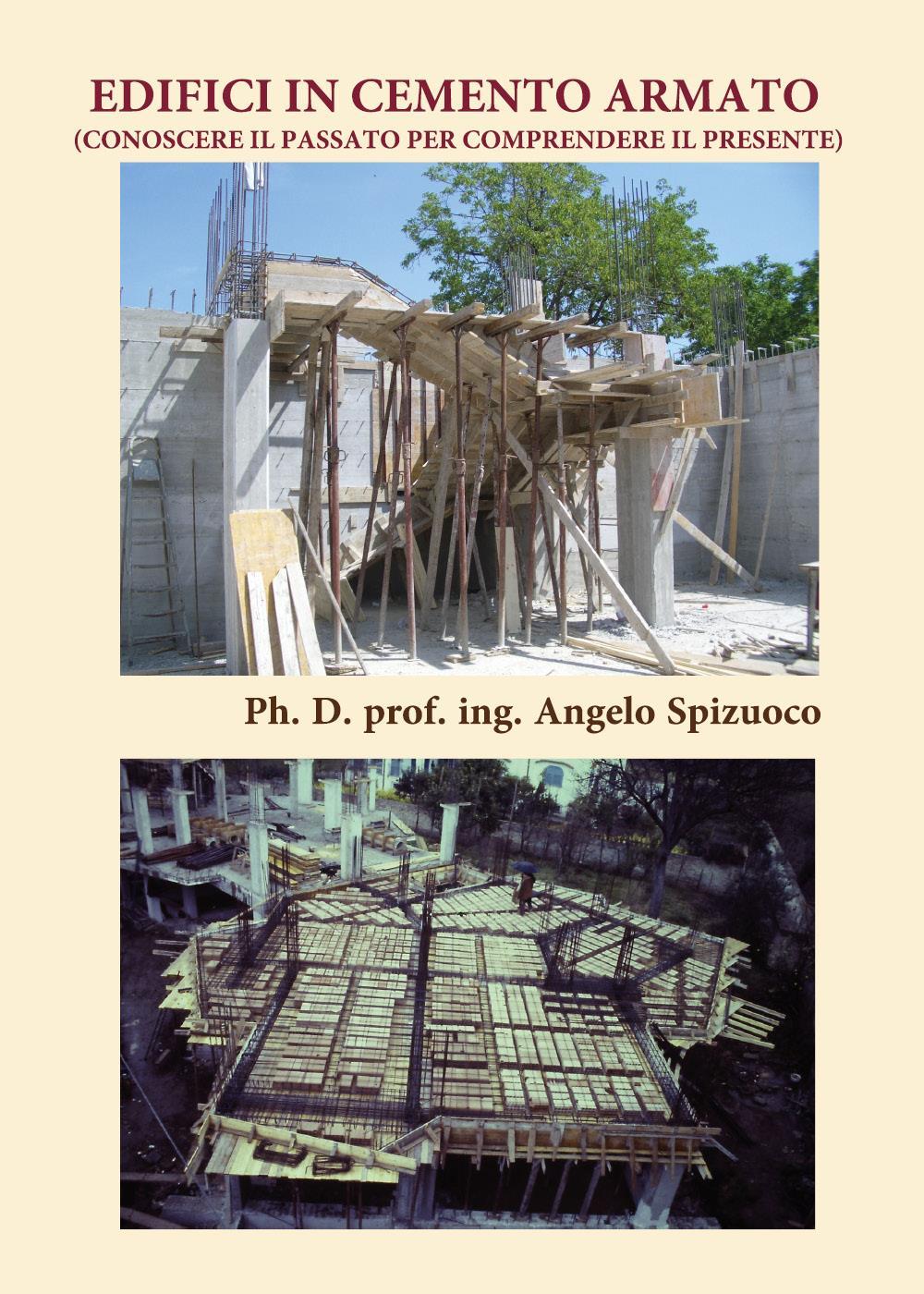Edifici in Cemento Armato. Conoscere il passato per comprendere il presente