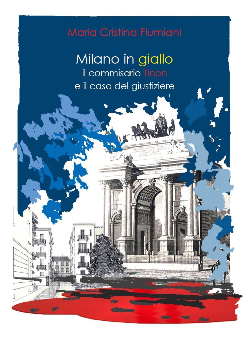 Milano in giallo: Tinon e il caso del giustiziere