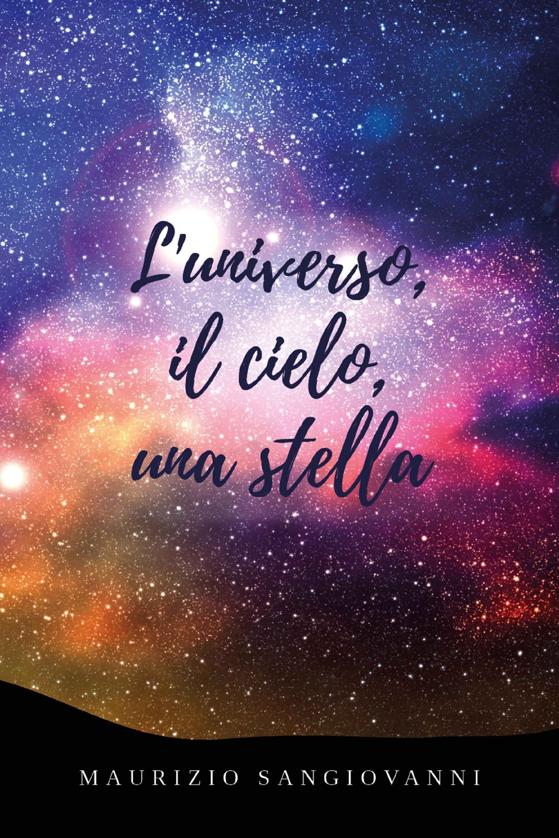 L'universo, il cielo, una stella