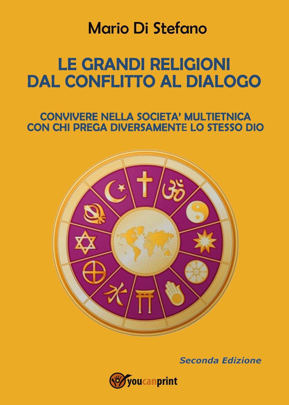 Le grandi religioni dal conflitto al dialogo